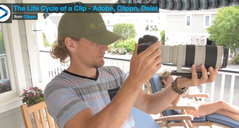 The Life Cycle of a Clip - Adobe, Clippn, Dalet.