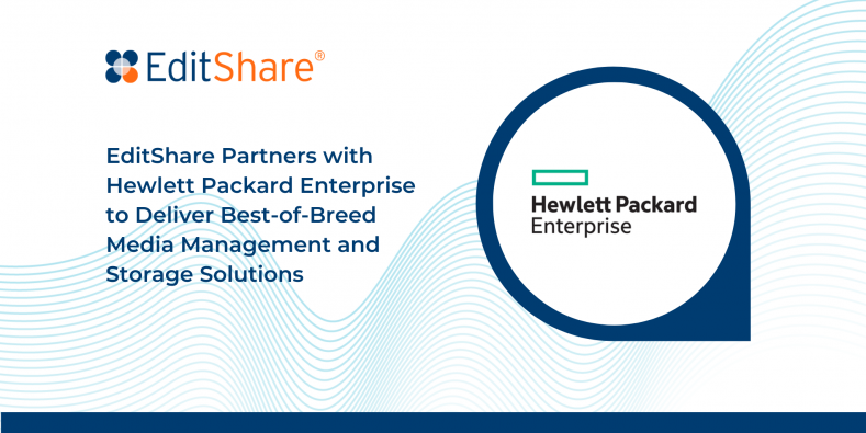 HPE and EditShare join forces.