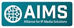 AIMS, Alliance for IP Media Solutions, was originated by Grass Valley and is supported my multiple manufacturers.