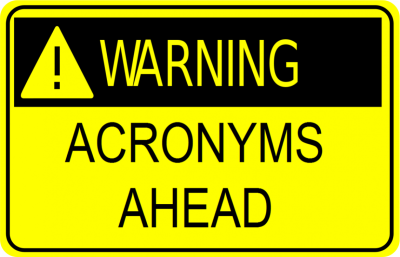 A thorough understanding of acronyms is important to job performance.