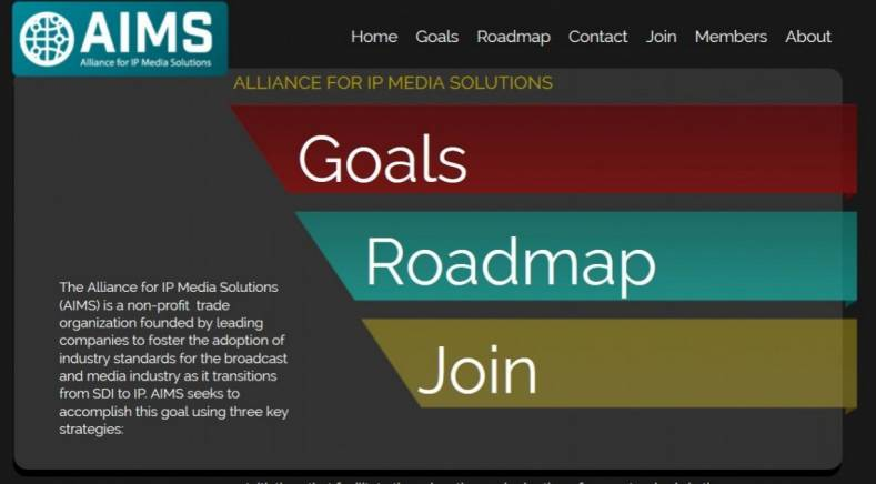 Founding members of AIMS include Lawo, Grass Valley, Imagine Communications, Nevion and Snell Advanced Media (SAM).