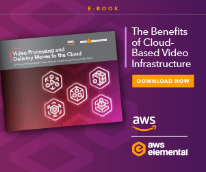 AWS Elemental E-Book - Video Processing and Delivery Moves to the Cloud