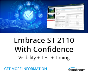 Telestream - Embrace ST2110 with Confidence