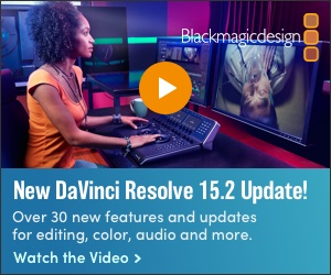 Blackmagic DaVinci Resolve 15.2 Update