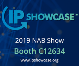 NAB 2019 - IP Showcase