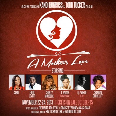 "A Mother's Love,"" a new play written by Kandi Burress, was recorded before a live Atlanta audience."