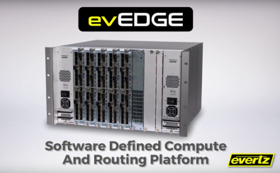 The evEDGE portfolio supports bulk processing modules (FPGA accelerated compute blades) that serve as IP media gateways, multi-viewing, and video/audio conversion and processing.