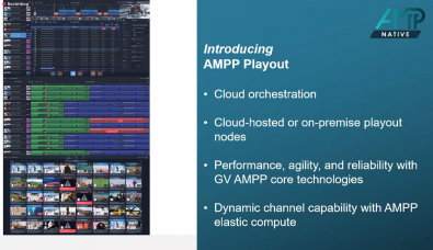 The new GV AMPP Playout app offers a wealth of traditional master control features and some new IT-centric capabilities, all hosted in the cloud.