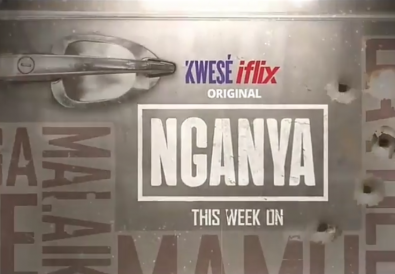 Kwesé iflix original series in Kenya, Nganya, a 13-part drama series that users across Africa can stream and download exclusively on the platform.