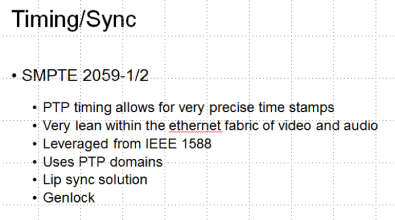 SMPTE 2059-1/2 is rooted in the IEEE 1588 standard, which provides PTP. Click to enlarge.