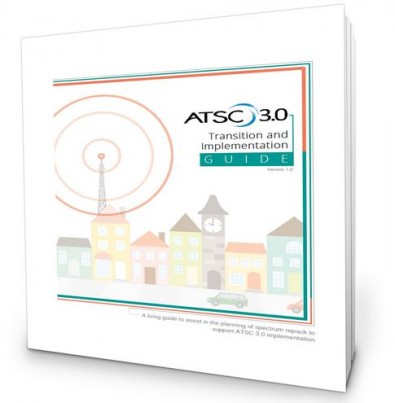 ATSC 3.0 Transition and Deployment Guide, Version 1.1 is available from many of the companies listed above.